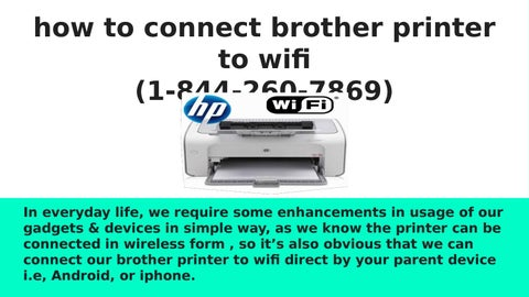 How to connect brother printer to wifi (1 844 260 7869) by Aidan
