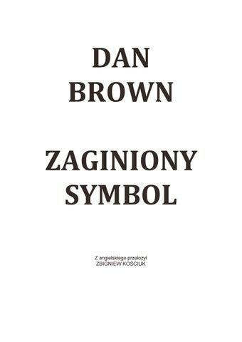b11f830f63068 Zaginiony symbol - Dan Brown by Ngauru hoe - issuu