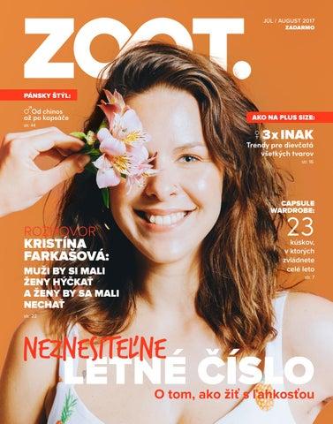 de513cff7 JÚL, AUGUST 2017 / (Neznesiteľne) Letné číslo by ZOOT - issuu
