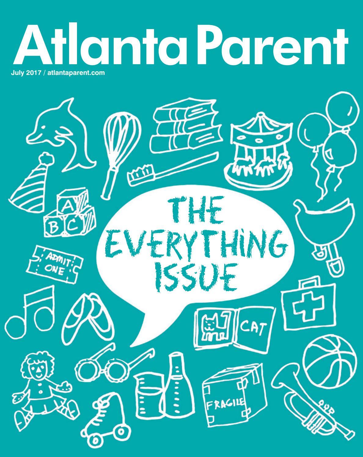 Atlanta Parent July 2017 by Atlanta Parent - issuu