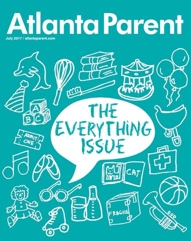Atlanta Parent July 2017 by Atlanta Parent - issuu