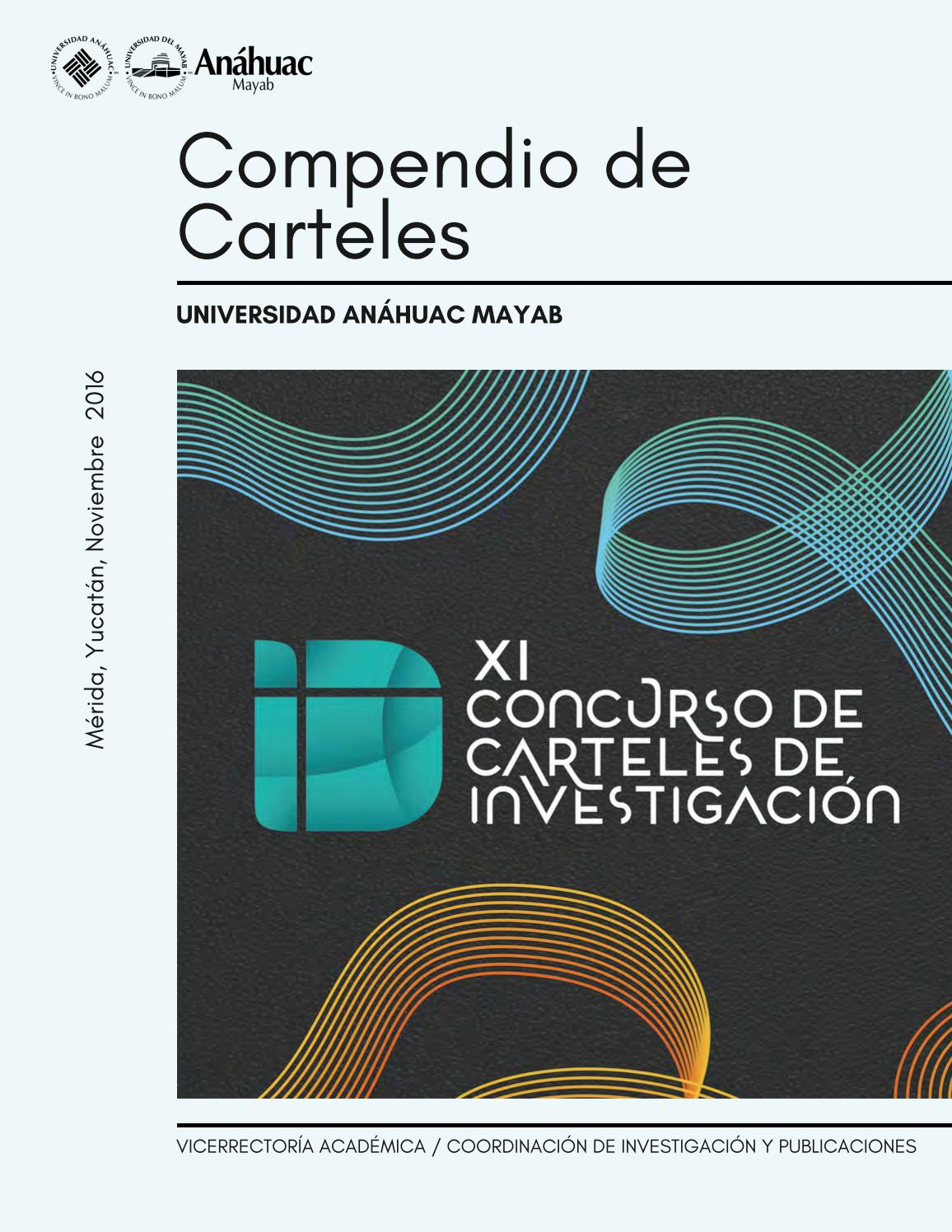 Compendio de Carteles by Universidad Anáhuac Mayab - issuu