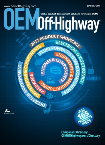OEM Off-Highway June/July 2017 by OEM Off-Highway - issuu