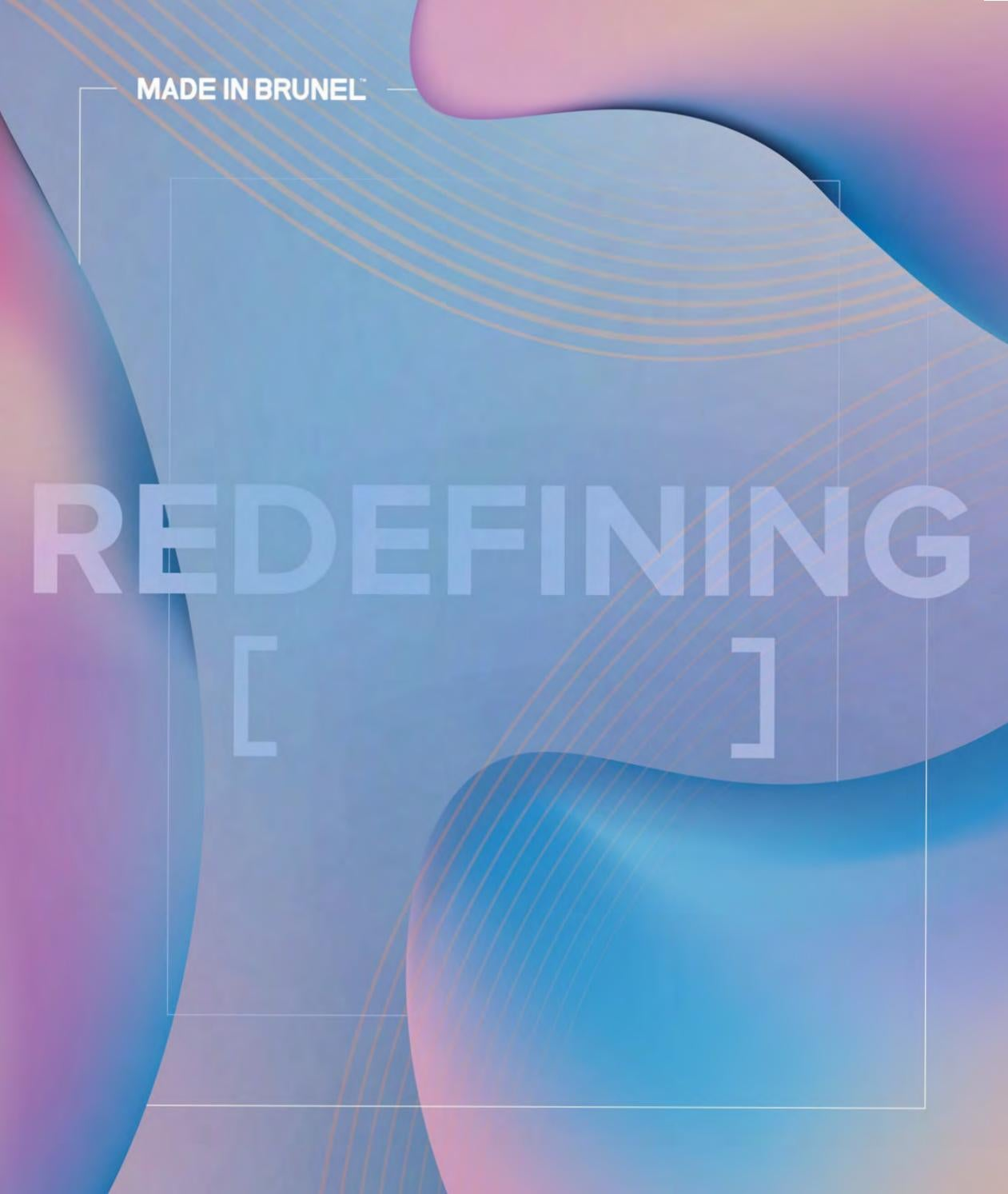 Made in Brunel 17: Redefining [ ] by farringtonarnas - issuu