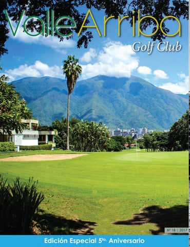 release date: b11cb 165f3 Revista VALLE ARRIBA GOLF Club Nº18 by Revista VALLE ARRIBA Golf ...