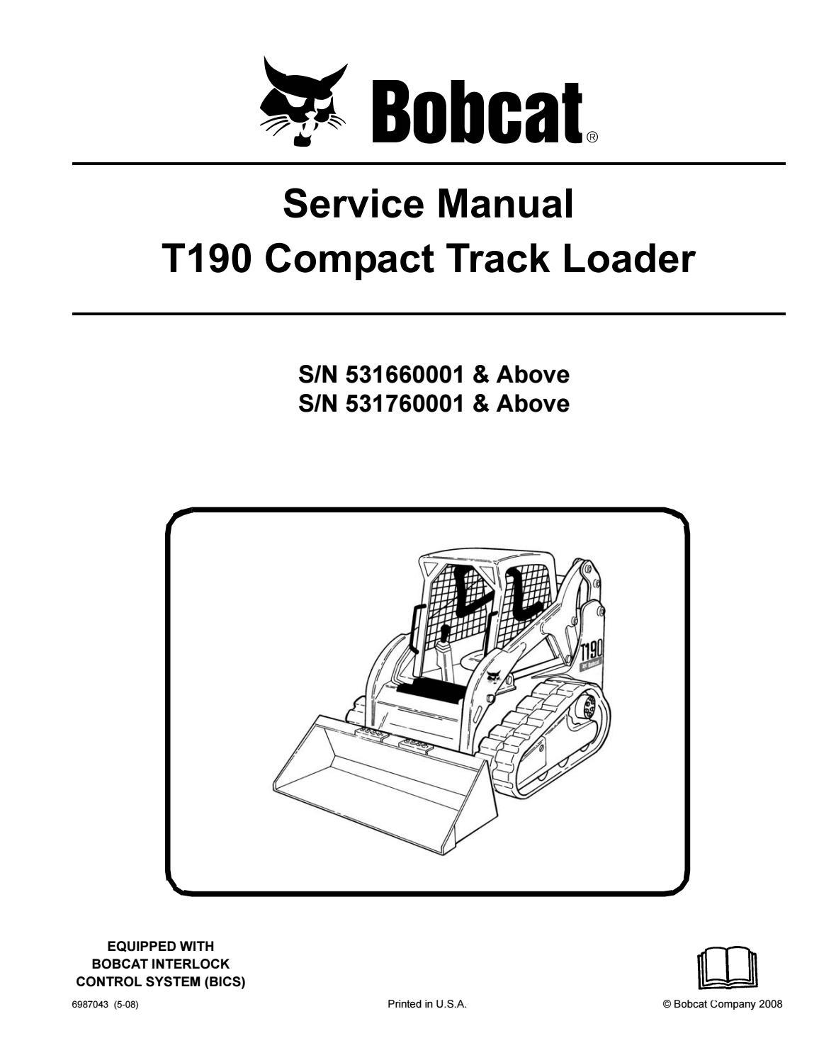 Bobcat T190 Compact Track Loader Service Repair Manual Snsn