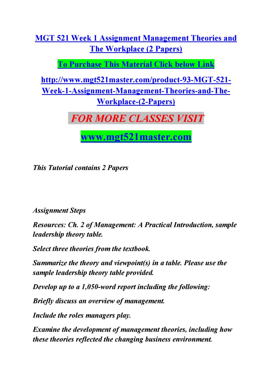 assignment on management thought Unit one: the evolution of management thought  part one: exercises self-assessment: mcgregor theory x and theory y leadership behavior, pages 462-63 in lussier part two: email application activities (individual assignment) prepare a memo outlining which school(s) of management thought best describes your manager be sure to explain your answer.