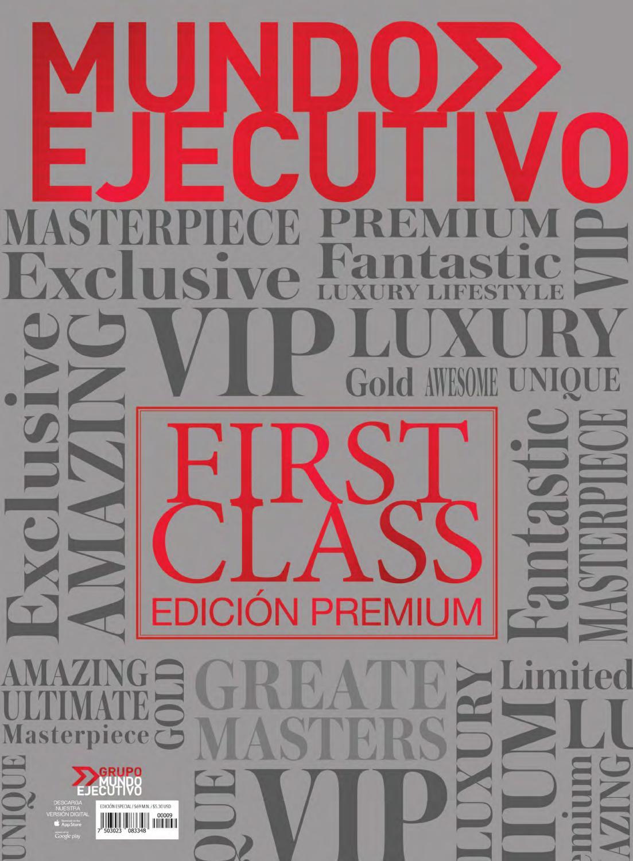 First class junio 2017 by Grupo Internacional Editorial - issuu e1a4cf6198