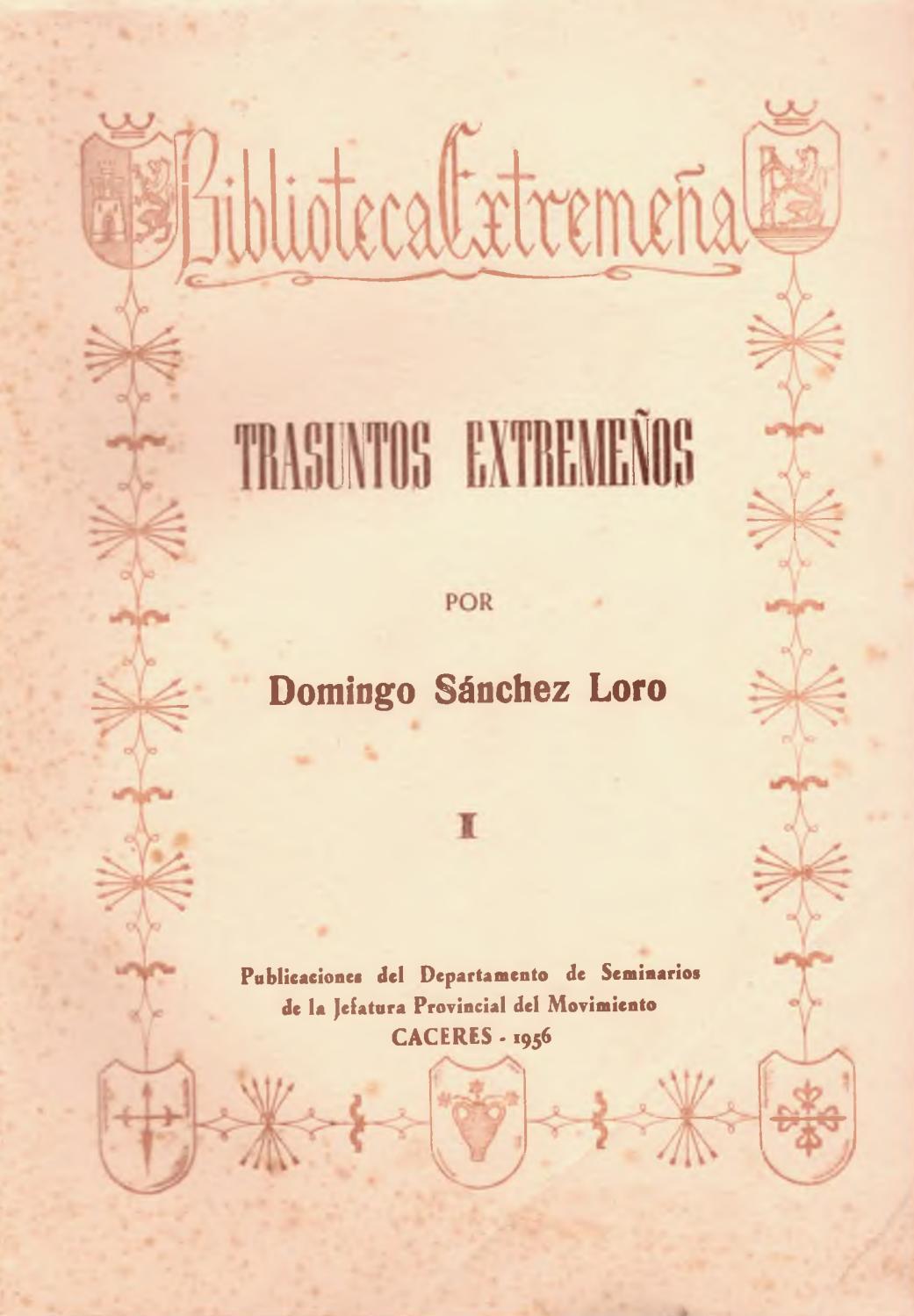Trasuntos extremeños por Domingo Sánchez Loro by Biblioteca Virtual ...
