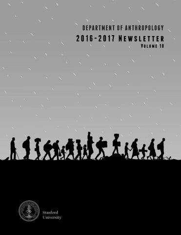 2017 Anthropology Newsletter By Stanford Anthropology Issuu