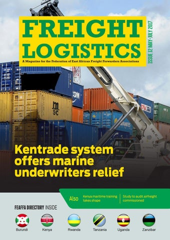 Freight Logistics Magazine Issue 12 (May-July 2017) by FEDERATION OF