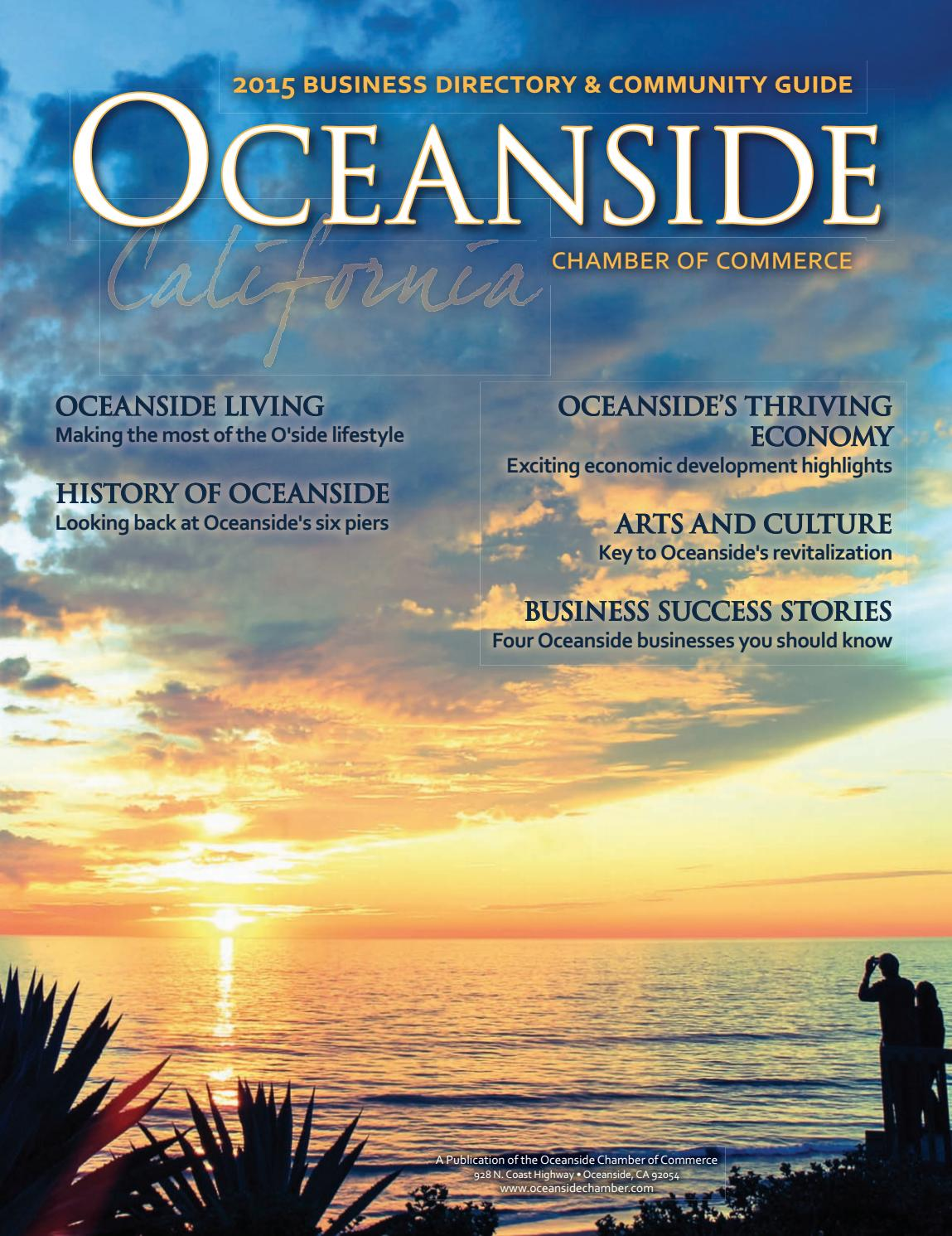 OCEANSIDE COMMUNITY GUIDE & BUSINESS DIRECTORY, Best of OCEANSIDE, ANNUAL  EDITION, 2015 by Oceanside Chamber of Commerce - issuu