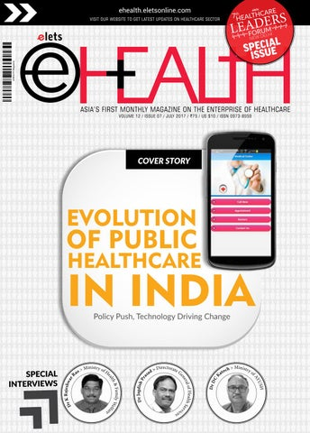 Ehealth july 2017 web edition by eHealth Magazine - Elets
