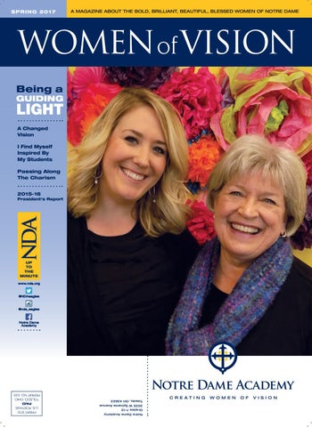 Nda Women Of Vision Spring 17 By Notre Dame Academy Issuu