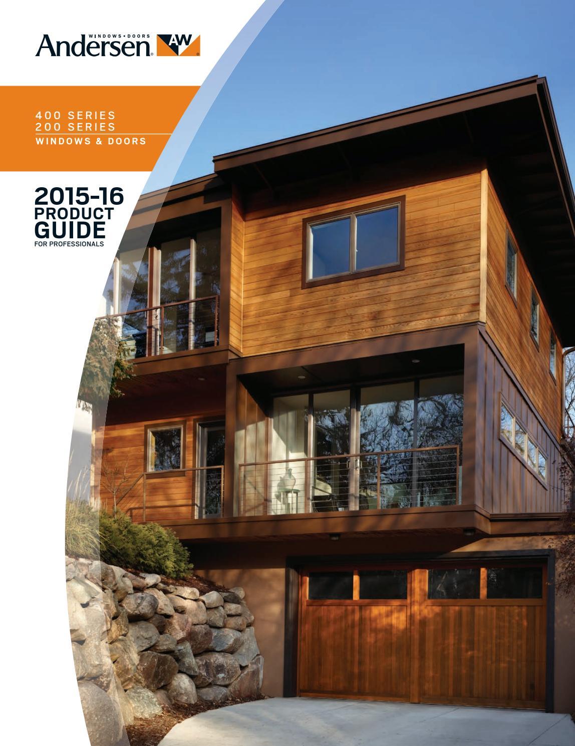 Andersen 200 400 series window door product guide by for Andersen 400 series casement windows reviews