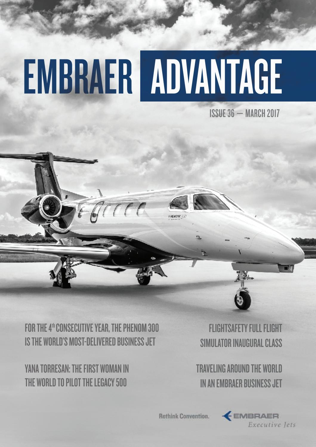 Phenom 300 cockpit phenom executive jet line leaders of innovation - Embraer Advantage 36 Edition Q1 2017 By Embraer Executive Jets Issuu