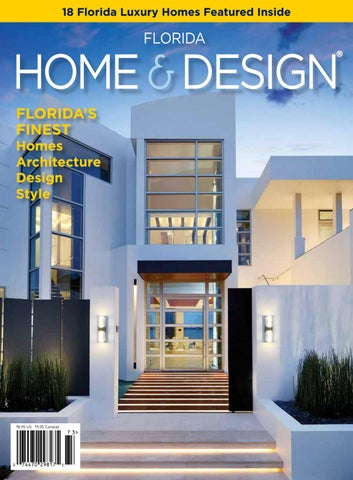 Florida Home U0026 Design | July 2017 By Anthony Spano   Issuu