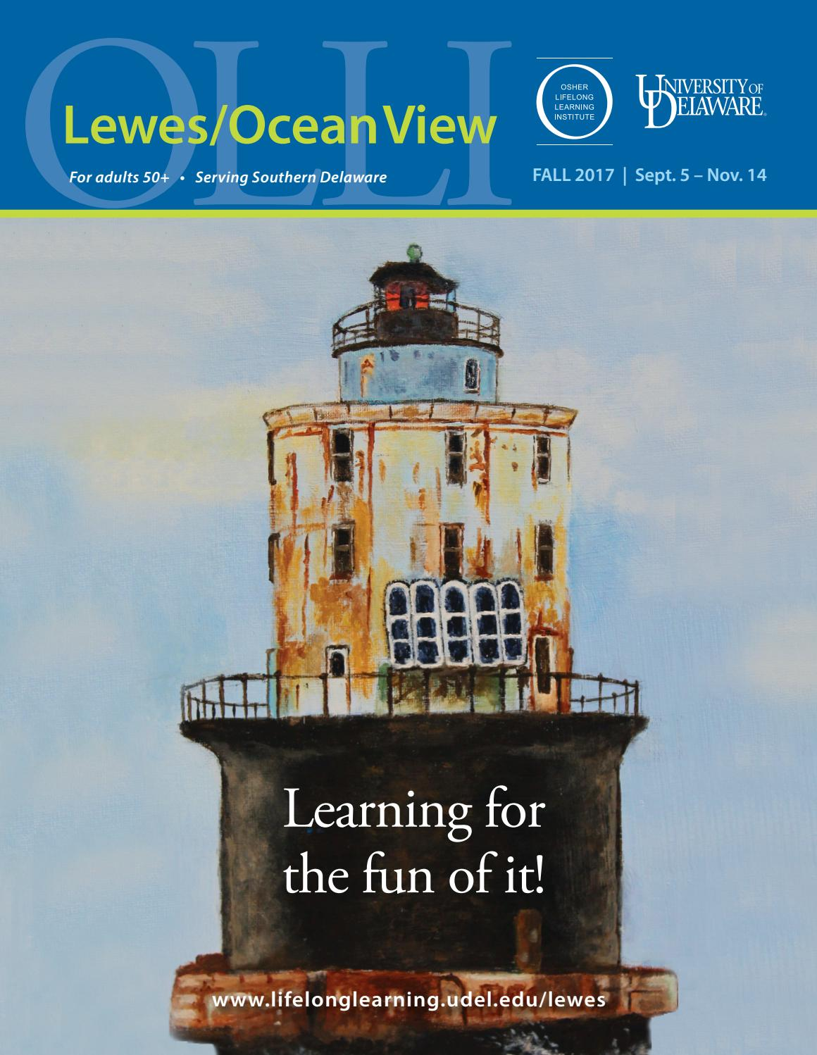 UD Osher Lewes/Ocean View Catalog, Fall 2017 by University of ...