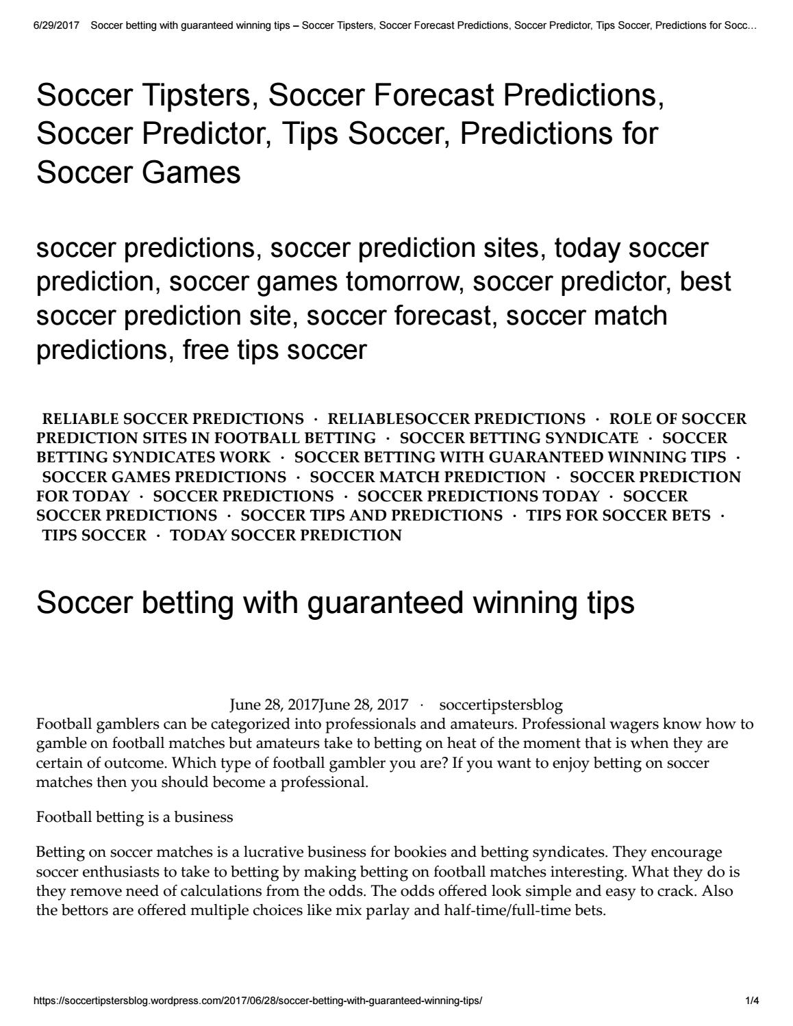 Soccer betting with guaranteed winning tips by soccertipsters - issuu