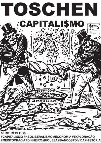 Toschen - série reblogs  Capitalismo by TOSCHEN   CAOSAC editora - issuu 85b92ae3e2