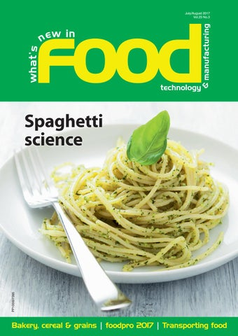 What's New in Food Technology & Manufacturing Jul/Aug 2017 by