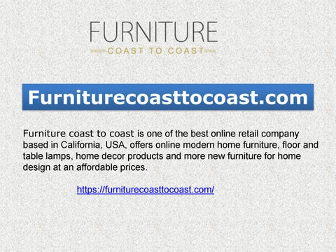 Online Furniture Shopping Usa Just Dial 626 968 9989 By Furniturecoast2coast Issuu