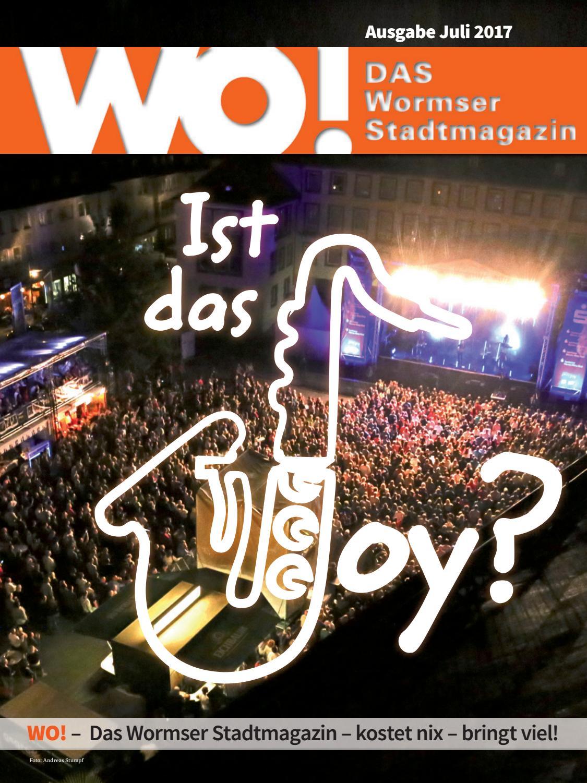 Wo magazin 0717 web by WO! – DAS Wormser Stadtmagazin - issuu