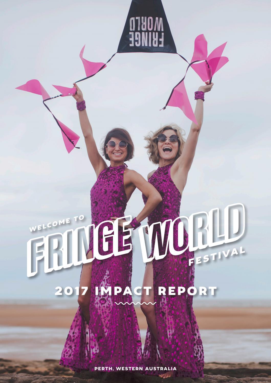FRINGE WORLD Festival 2017 Impact Report by Fringe World