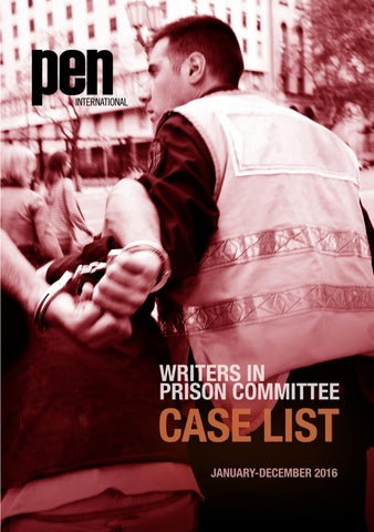 Writers in Prison Committee Case List 2016 by PEN
