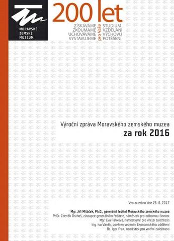 Výroční zpráva Moravského zemského muzea 2016 by Moravské zemské ... 46d1f597ff