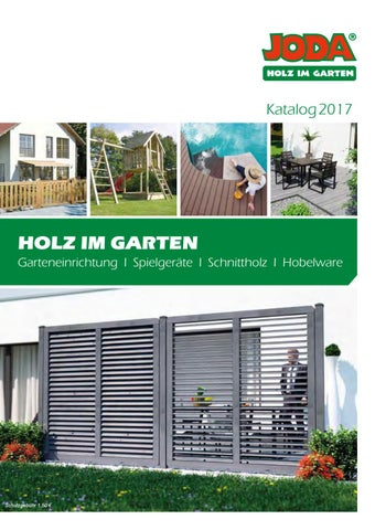 joda holz im garten 2017 by opus marketing gmbh issuu. Black Bedroom Furniture Sets. Home Design Ideas