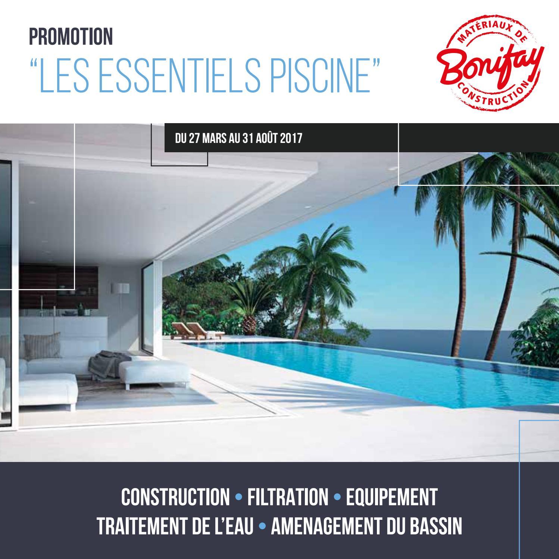 Les essentiels piscine catalogue promos by bonifay by for Construction piscine 27