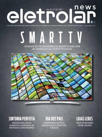 59dce76b4 Revista Eletrolar News - Ed. 118 by Grupo Eletrolar - issuu