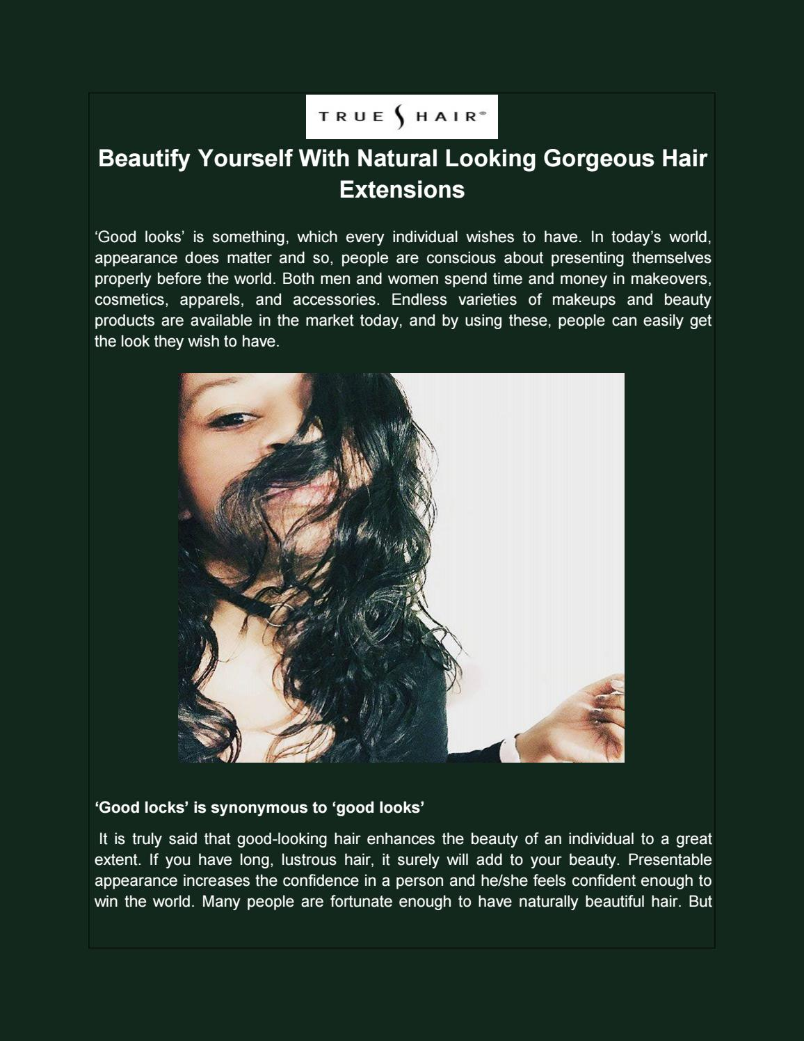 Beautify Yourself With Natural Looking Gorgeous Hair Extensions By