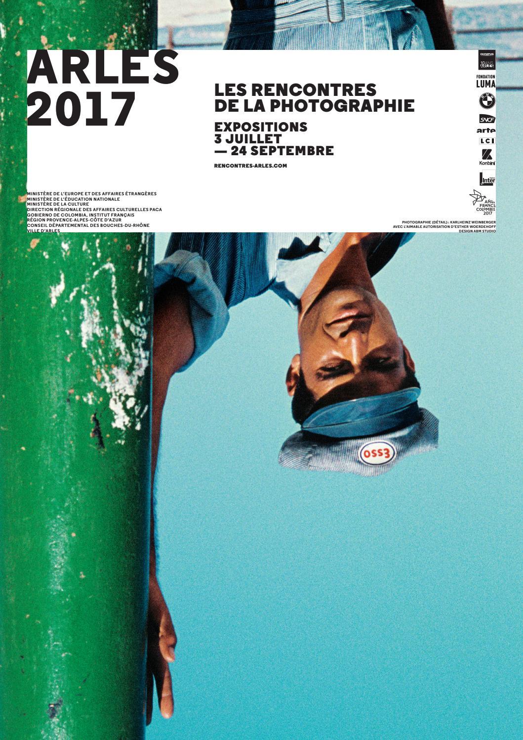 8275f7054b0cfa Arles 2017 les rencontres de la photographie by Les Rencontres de la  photographie, Arles - issuu