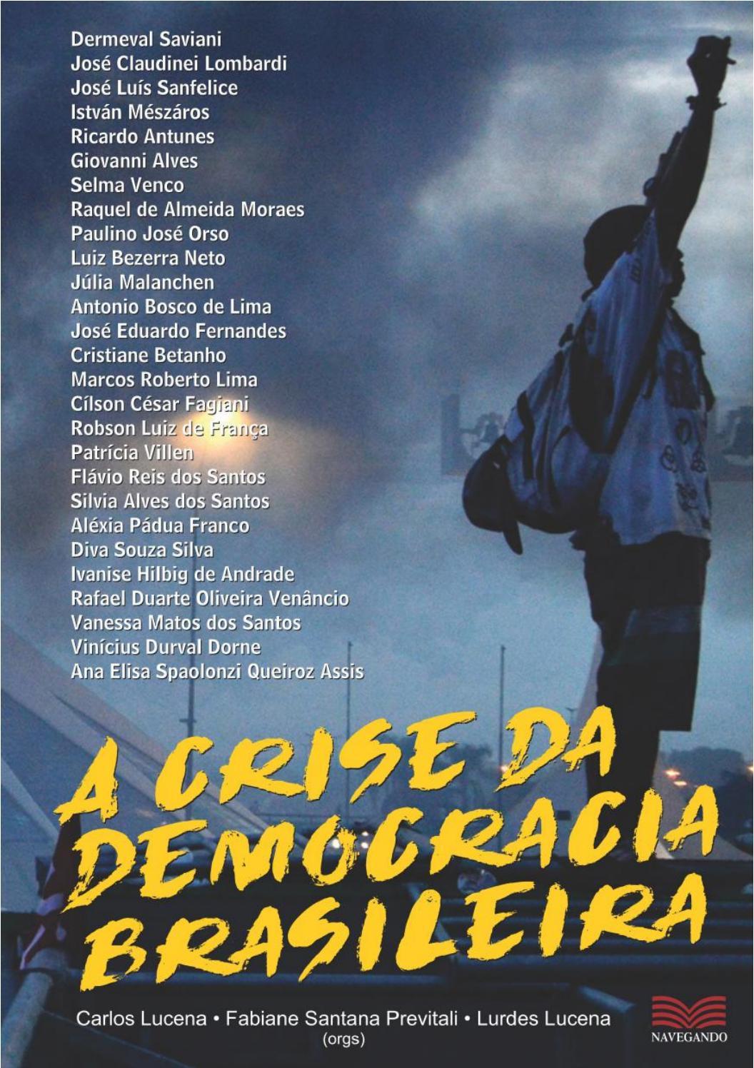 3469f21f5b0 A CRISE DA DEMOCRACIA BRASILEIRA by Carlos Lucena - issuu