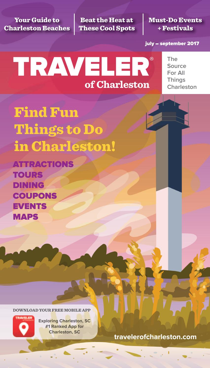 Traveler of charleston magazine summer 2017 by traveler for Cool things to do in charleston sc