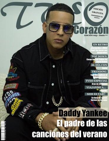 a5ff9e433f Daddy Yankee Tveo Corazon Edición 23 junio 2017 by Rafael J Flores A ...