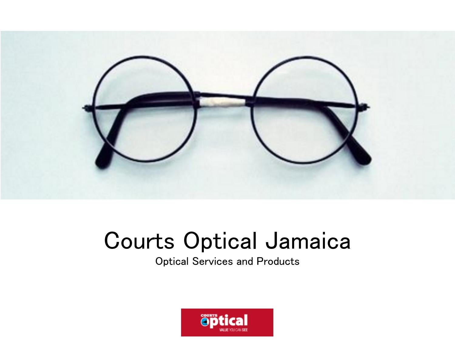 7314112764ee Courts Optical Jamaica - Optical Services and Products by Courts Optical  Jamaica - issuu