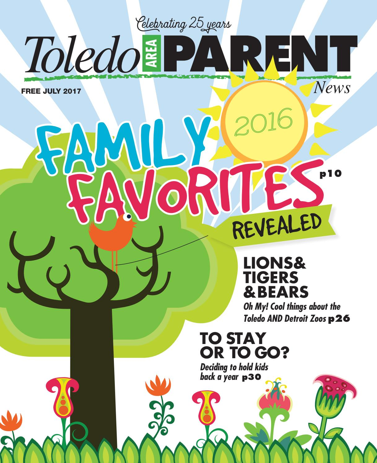 7 1 17 toledo area parent by adams street publishing co issuu