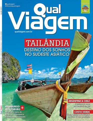 39dcb423a1c Revista Qual Viagem Edição 44 - Julho  2017 by Editora Qual - issuu