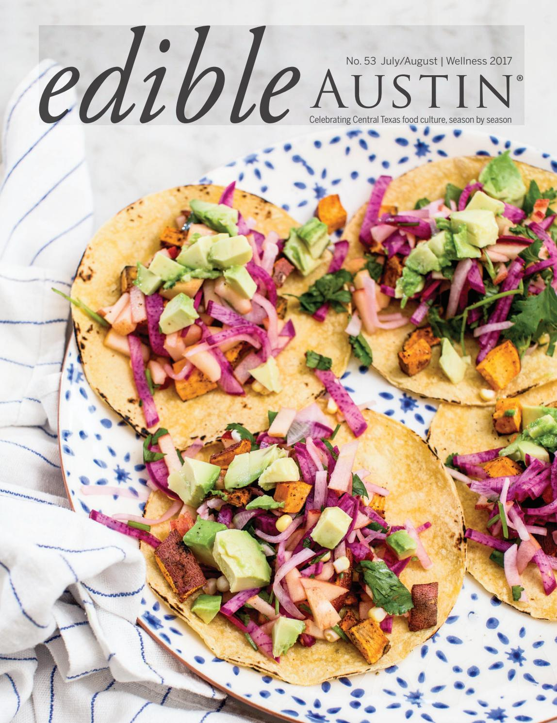 Edible Austin Wellness 2017 by Edible Austin - issuu