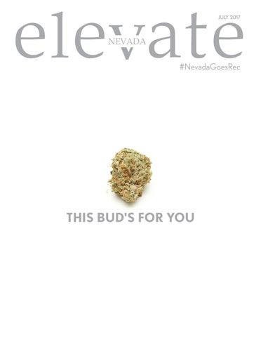 This bud's for you by Elevate Nevada Magazine - issuu