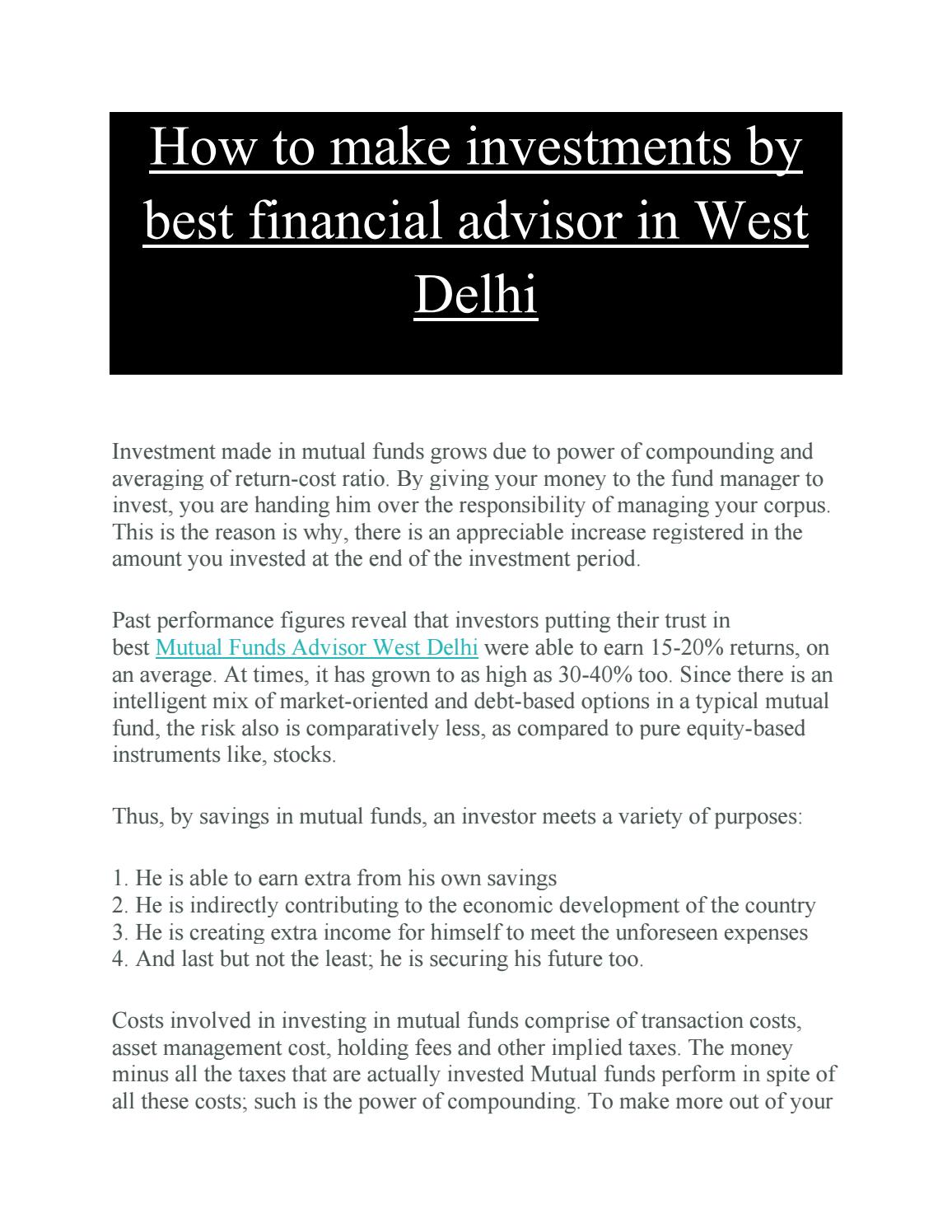 How To Make Investments By Best Financial Advisor In West Delhi By Udta Paisa Issuu