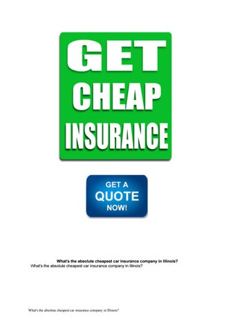 What S The Absolute Cheapest Car Insurance Company In Illinois By