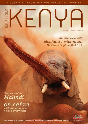 super popular b363e 22340 Why I Love Kenya Issue 2 - July Aug 2017 by Mike Jones - issuu