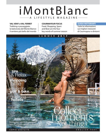 iMontBlanc MAGAZINE Summer 2017 (Courmayeur) by Gianluca Martinelli ... 8117b1b341a