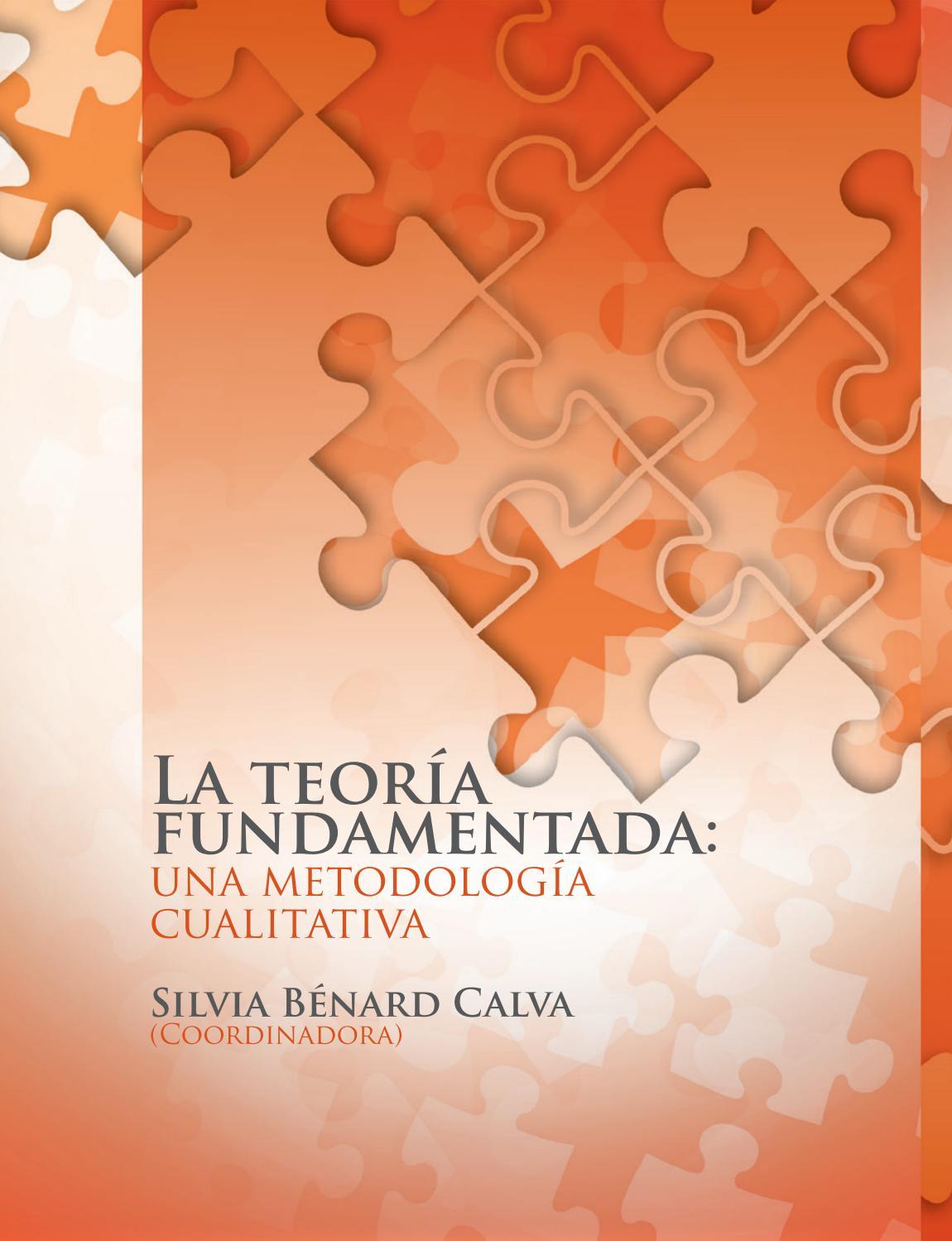 LA TEORÍA FUNDAMENTADA. UNA METODOLOGÍA CUALITATIVA by Universidad ...