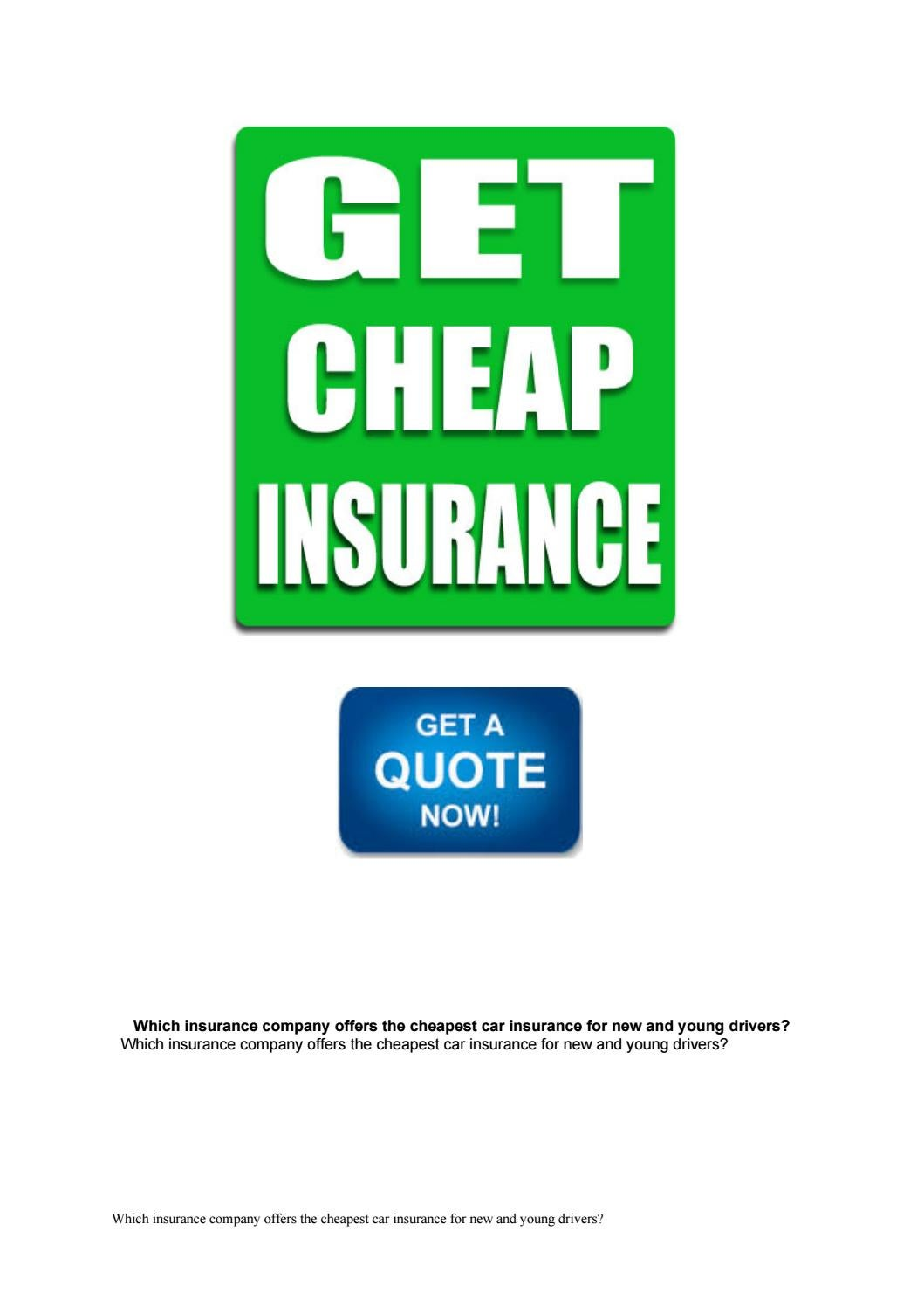 Which Insurance Company Offers The Cheapest Car Insurance For New