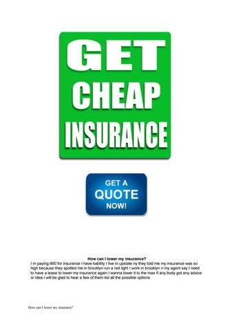 Why Is My Insurance So High >> How Can I Lower My Insurance By Mallaury2057 Issuu